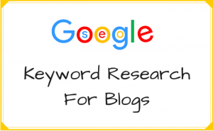Keyword research For Blogging