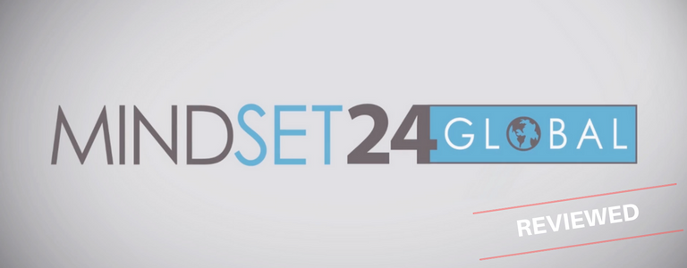 Mindset 24 Global Review- Life Changing Business or Scam