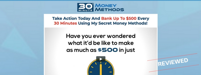 30 Minute Money Methods - Scam or Easily Make $50k Per Month