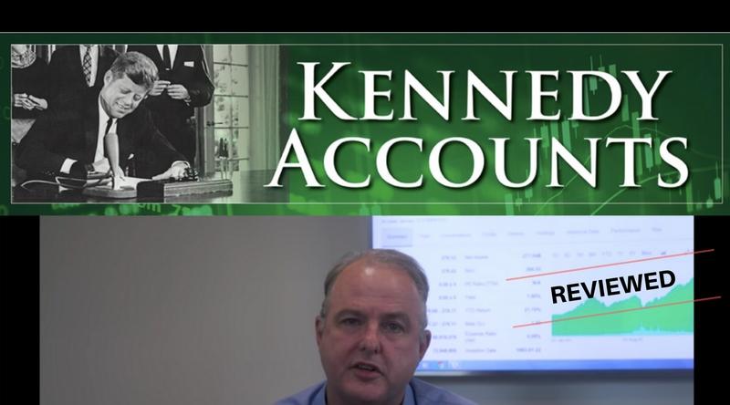 Kennedy Accounts - Scam or Wall Street's Best Kept Secret