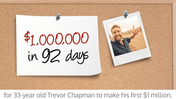 Trevor Chapman makes $1 million in 92 days