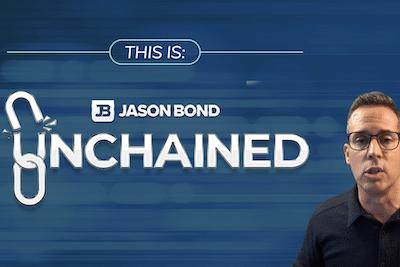 Jason Bond Unchained