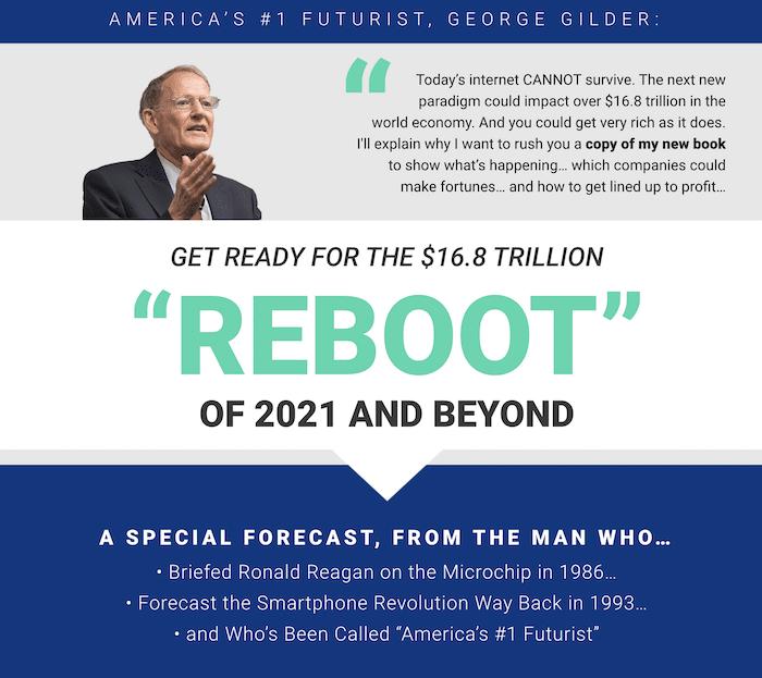 George Gilder's 2021 $16.8 Trillion Reboot presentation