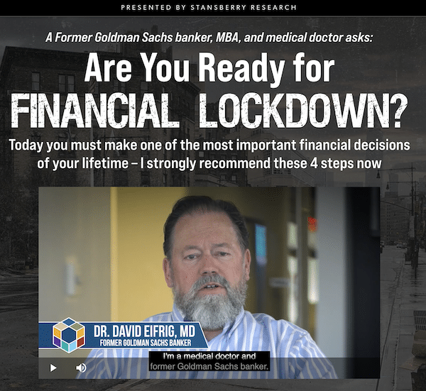 Dr. David Eifrig during his presentation about a Financial Lockdown on the Stansberry Research website.